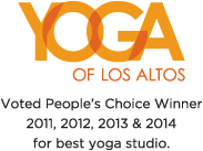 Yoga of Los Altos People's Choice Winner 2011, 2012, 2013 & 2014 for best yoga studio